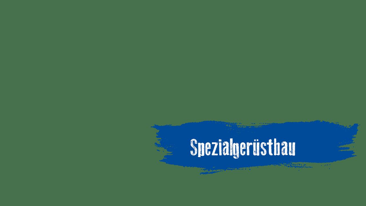 Spezialgerüstbau