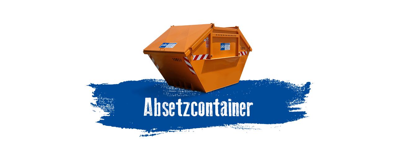 Absetzcontainer mieten bei BECKER